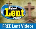 Liguori Lent Project